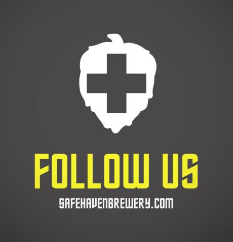 """Safe Haven """"Follow Us"""""""